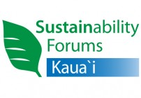 Sustainability Forums Kauai July 30