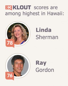 Linda Sherman and Ray Gordon Klout scores